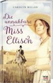 Die unnahbare Miss Ellison