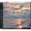 Nah bei Jesus (CD)