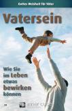 Vatersein - Wie Sie im Leben etwas bewirken können (Leporello)
