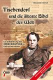 Tischendorf und die älteste Bibel der Welt