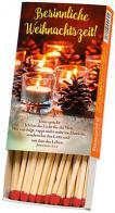 Zündholzbox - Besinnliche Weihnachtszeit