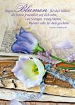 Postkarte: Mögen Blumen für dich blühen