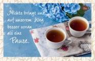 Tee-Postkarte - Nichts bringt uns auf unserem Weg...