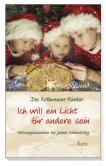 Die Rothmann-Kinder: Ich will ein Licht für andere sein