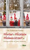 Die Rothmann-Kinder: Winter, Wichteln, Weihnachtszeit