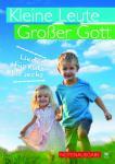 Kleine Leute - Großer Gott - Notenausgabe