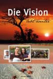 Die Vision lebt weiter