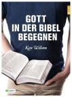 Gott in der Bibel begegnen