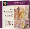 Luther - Das Geheimnis des Glaubens - Hörbuch
