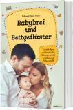 Babybrei und Bettgeflüster