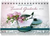 Tausend Geschenke 2018 - Hand- und Wandkalender