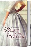 Braut wider Willen