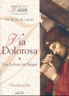 Via Dolorosa - Chorausgabe