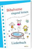 Bibelverse singend lernen - Liederbuch