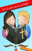 Mit Kindern durch die Bibel