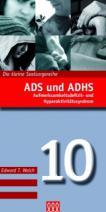 ADS und ADHS
