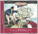 Wie Gott die Piraten besiegte - MP3 Hörbuch