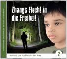 Zhangs Flucht in die Freiheit - Hörbuch