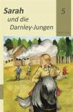 Sarah und die Darnley-Jungen