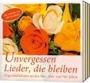 Unvergessen - Lieder, die bleiben - Sammelbox 3