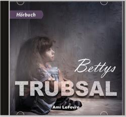 Hörbuch Bettys Trübsal