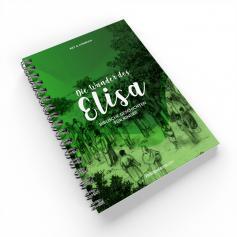 Die Wunder des Elisa