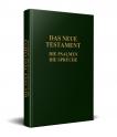 Das Neue Testament mit Psalmen und Sprüche