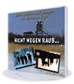 Nicht wegen Raub... (CD)