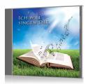 Ich will singen dir (CD)